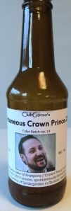 ClubGonzo's Spontaneous Crown Prince, aka. cider batch 14.